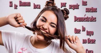 Si te llaman loca Frases Inspiradoras - Los Secretos de Dorian: El Magazine de la Eterna Juventud!